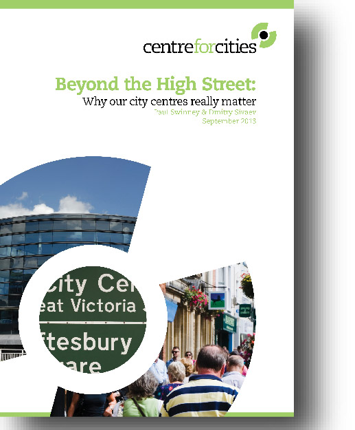 Beyond the high street: why our city centres really matter